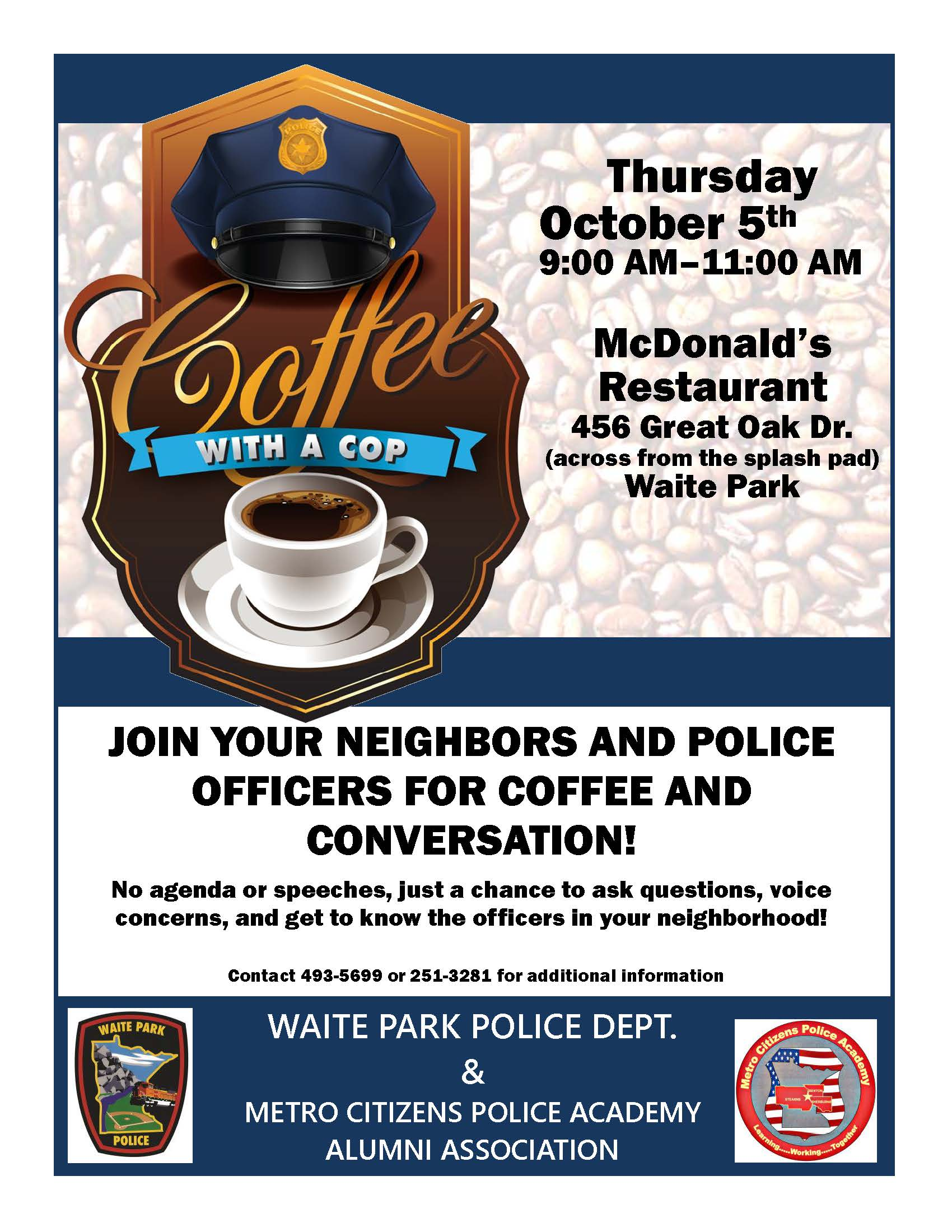 Waite Park Coffee with a Cop Thurs Oct 5, 2017 9-11 am