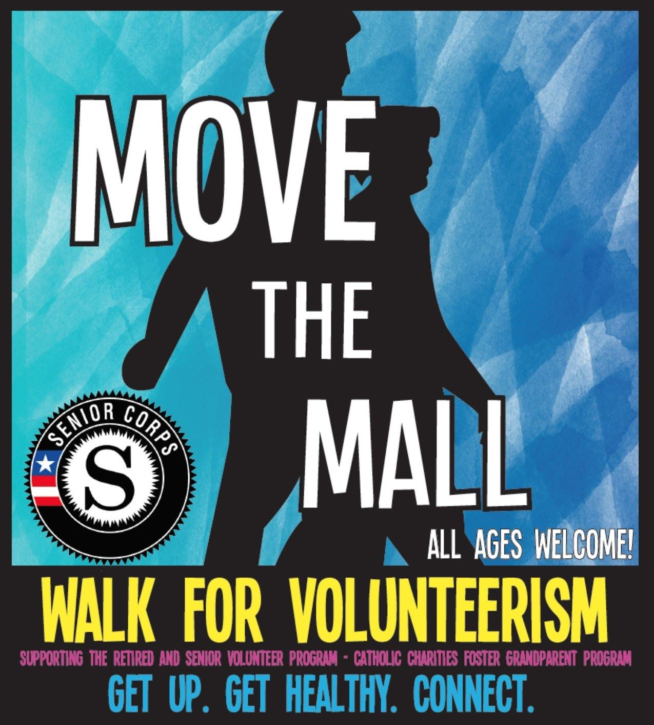 Move the Mall Walk for Volunteerism Poster. Get Up. Get Healthy. Connect.